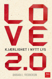 Hentet fra boken «Love 2.0»